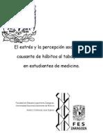 El estrés y la percepción social como causante de hábitos al tabaquismo en estudiantes de medicina