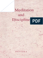 Pavitra on Meditation and Discipline