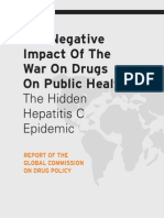 COMISSÃO GLOBAL. 2013. Relatório. the Negative Impact of the War on Drugs on Public Health