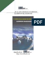 Blackwood, Algernon - El Hombre Al Que Amaban Los Arboles [PDF]