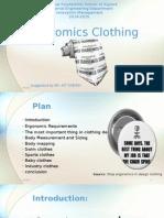 Ergonomics Clothing