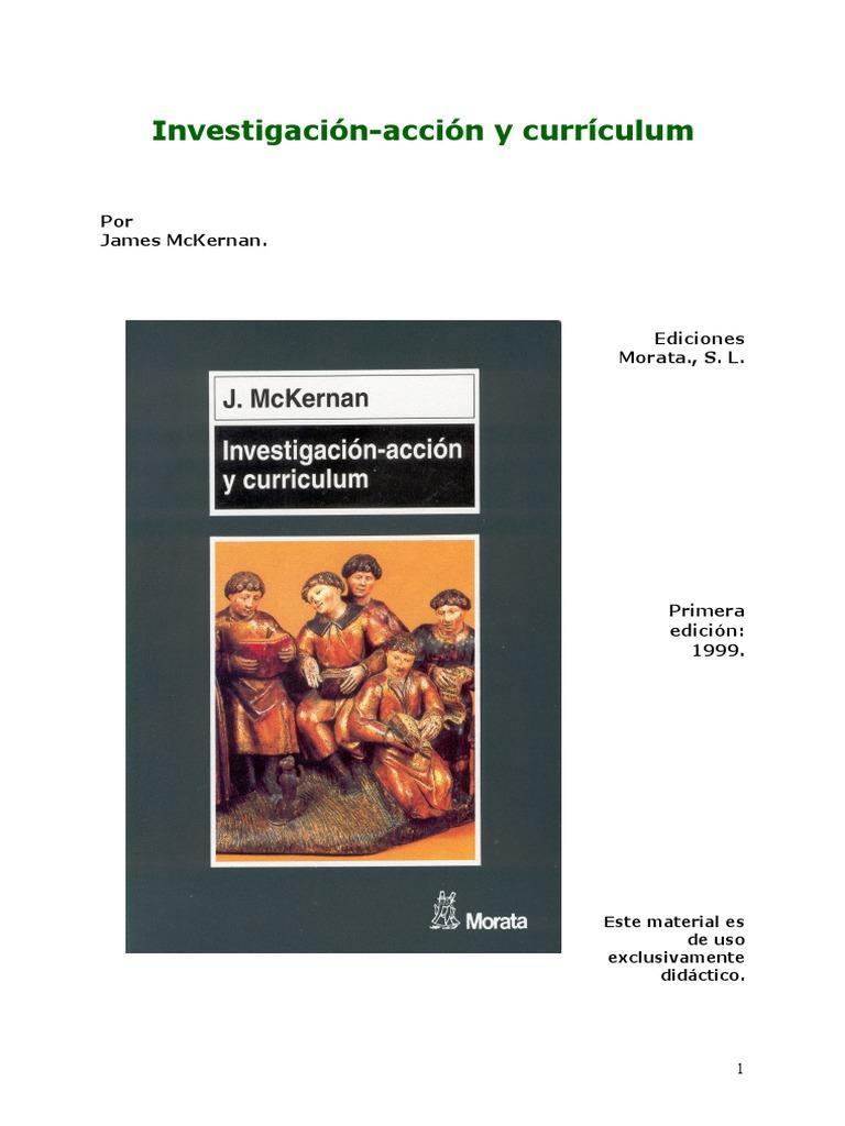 J MCKERNAN. Investigación Acción y Currículum. Capitulo 3