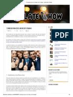 7 Consejos Para Ser El Mejor en Tu Trabajo - Olate Show_ El Blog