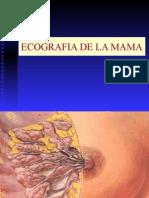 Clase 11.- Ecografia de La Mama
