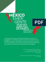 Nuevas Narrativas de Marca, Para Nuevos Mexicanos