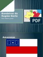 Bandeiras da Região Norte.pptx
