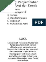 Fisiologi Penyembuhan Luka Akut dan Kronik.pptx