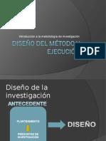 mmetodologia_Diseno_del_metodo_y_ejecucion.ppt