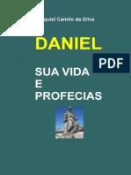 Daniel Sua Vida e Profecias