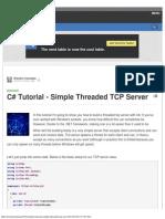 C# Tutorial - Simple Threaded TCP Server - Tech.pro