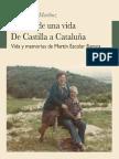 El viaje de una vida. De Castilla a Cataluña