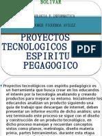 Proyectos Tecnologicos Con Espiritu Pedagogico