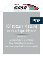 HIGH SPEED RAIL AND TOURISME/ WHAT CAN WE LEARN FROM THE 50 PAST YEARS