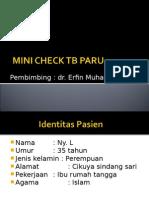 Mini Check Tb Paru