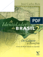 REIS, João C. as Identidades Do Brasil, II - De Calmon a Bomfim - A Favor, Direita Ou Esquerda