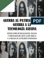Guerra Al Patriarcado, Guerra a La Tecnología Asesina