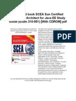 SCEASunCertifiedEnterpriseArchitectforJavaEEStudyGuideExam310-051WithCDROM