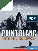 Point Blanc - Anthony Horowitz