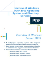 Overview of Windows 2003 OS and Directory Services