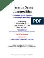 Common sense commodities trading