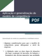 Aplicação e Generalização Do Modelo de Competência