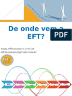 De onde vem a EFT