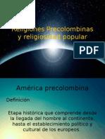 Religiones Precolombinas y Religiosidad Popular