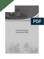 Sobre Presupuesto Por Resultados PPR