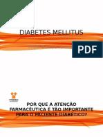 DIABETES MELLITUS JULHO 2014 3ª PARTE - ATENÇÃO FARMACÊUTICA.pptx