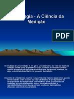 Metrologia a Ciencia Da Medicao1