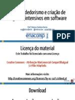 Empreendedorismo e criação de negócios intensivos em software