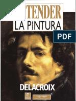 Entender La Pintura - Eugene Delacroix
