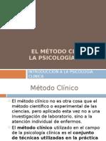 El Método Clínico y La Psicología Clínica