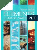 Les 4 Éléments de La Magie Naturelle - Lise-Marie Lecompte