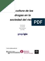 La cultura de las drogas en la sociedad del riesgo