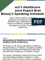MeditractBret Bissey's Healthcare Compliance Speaking Schedule | MediTract