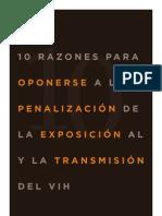 10 RAZONES PARA OPONERSE A LA PENALIZACIÓN DE LA EXPOSICIÓN Y TRANSMISIÓN DEL VIH