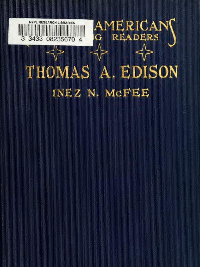 The Story Of Thomas A Edison 1922 Hearing Loss Inez Correcting Cream Vivid