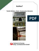 Bullflex Tunnel Support Packer
