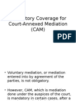 Mandatory Coverage for Court-Annexed Mediation (CAM)
