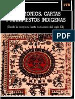 Testimonios, Cartas y Manifiestos Indígenas (Desde La Conquista Hasta Comienzos Del Siglo XX)
