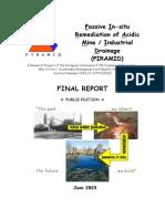 Passive In-situ Remediation of Acidic Mine / Industrial Drainage (PIRAMID)