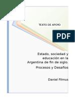 Filmus - Estado Sociedad y Educacion en La Argentina