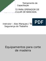111218444 Treinamento Serra Circular de Bancada