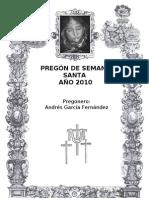 Pregón de Semana Santa  2010