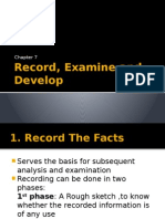Record, Examine and Develop
