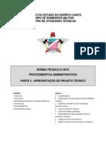 CBMES - NT 01-2010 - Procedimentos Administrativos, Parte 2 - Apresentação de Projeto Técnico