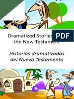 Historias Dramatizadas Del Nuevo Testamento - Dramatized Stories From the New Testament