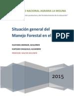 Situación Del Manejo Forestal de Los Bosques Naturales en El Perú
