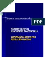 Transporte Coletivo Na Região Metropolitana de São Paulo - A Recuperação Do Modo Coletivo Frente Ao Modo Individual